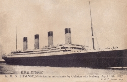 1698  -  R.M.S. Titanic, wrecked in mid-atlantic by Collision with Iceberg. April 15th 1912
